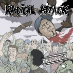 "RADICAL ATTACK - ""Priority"" LP"
